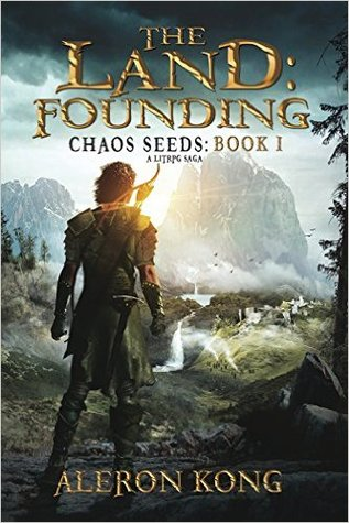 The Land: Founding (Chaos Seeds, #1)
