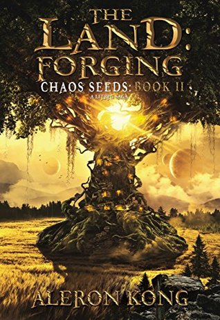 The Land: Forging (Chaos Seeds, #2)