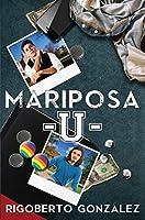 Mariposa U. (Mariposa Boys #3)