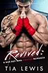 Revived  (Warrior Zone Fighters, #2)