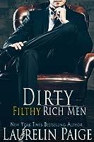 Dirty Filthy Rich Men (Dirty Duet, #1)