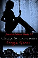 Chicago Syndicate series: Limited Edition Books 1-5
