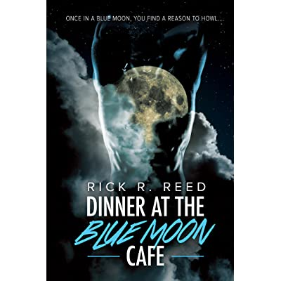 Dinner at the blue moon cafe by rick r reed fandeluxe Epub