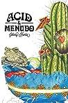 Acid & Menudo: Poems and Recipes