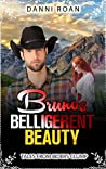 Bruno's Belligerent Beauty (Tales From Biders Clump #3)