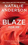 Blaze For Me (Be for Me #4.5)