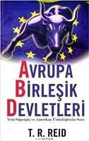 Avrupa Birşelik Devletleri: Yeni Süpergüç ve Amerikan Üstünlüğünün Sonu