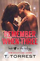 Remember When 3: The Finale