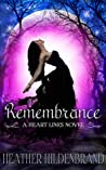 Remembrance (Heart Lines, #1)