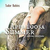 Appaloosa Summer (Island Series, #1)