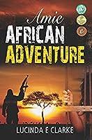 Amie: An African Adventure