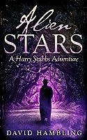 Alien Stars (Harry Stubbs #3)
