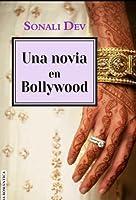 Una novia en Bollywood (Amores de Bollywood nº2)