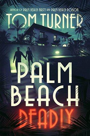 Palm Beach Deadly