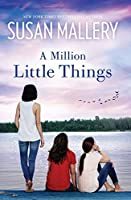 A Million Little Things (Mischief Bay Book 3)