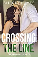 Crossing the Line (Daniels Brothers, #3)