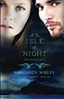 Isle of Night (The Watchers) (Volume 1)