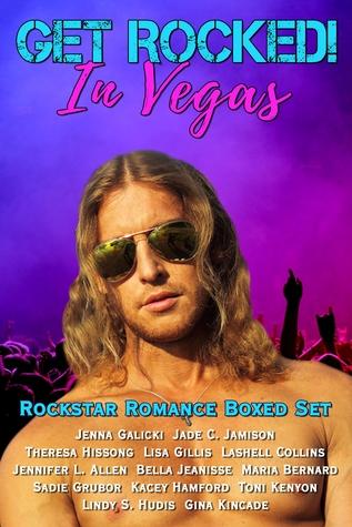 Get Rocked! In Vegas: Rockstar Romance Boxed Set