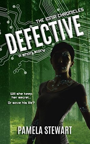 Defective (The Ionia Chronicles #3.5)
