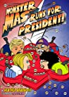 Monster Mas Runs for President (Mom's Choice Award Winner)