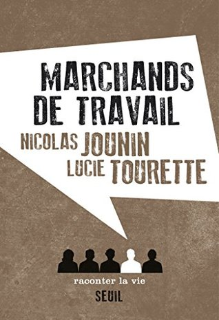 Marchands de travail (NON FICTION)