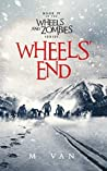 Wheels' End (Wheels and Zombies, #4)