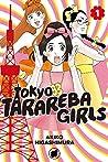 Tokyo Tarareba Girls, Vol. 1 (Tokyo Tarareba Girls, #1)