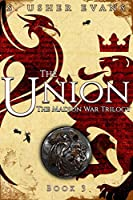 The Union (Madion War Trilogy Book 3)