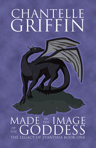 Made in the Image of the Goddess (The Legacy of Zyanthia, #1)
