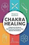 Chakra Healing: A...