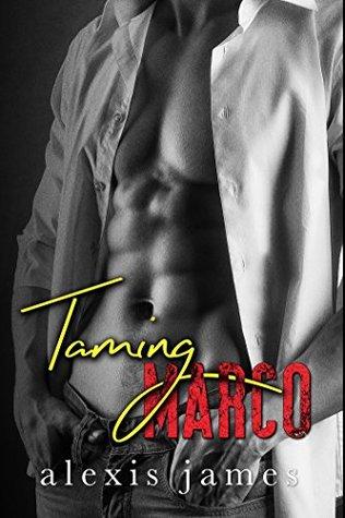Taming Marco (The Moran Family, #2)