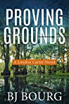 Proving Grounds (London Carter, #2)