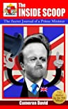 The Inside Scoop: The Secret Journal of a Prime Minister: Comedy: Parody & Satire