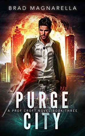 Purge City (Prof Croft, #3)
