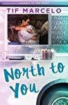 North to You (Journey to the Heart #1)