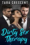Dirty Therapy (The Dirty Series, #1)