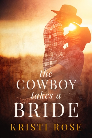 The Cowboy Takes A Bride (Wyoming Matchmaker, #1)