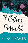 Of Other Worlds: ...