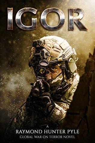 IGOR (Global War On Terror Book 1)