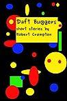 Daft Buggers: Humorous short stories