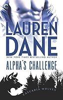 Alpha's Challenge (Cascadia Wolves #4)