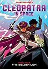 The Golden Lion (Cleopatra in Space, #4)