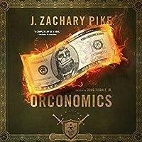 Orconomics (The Dark Profit Saga, #1)