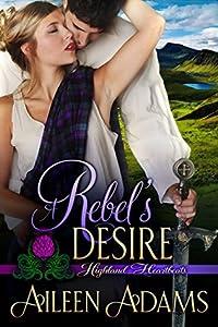 A Rebel's Desire (Highland Heartbeats #2)