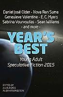 Year's Best YA Speculative Fiction 2015