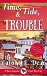 Time, Tide, & Trouble (Ravenwood Cove Mystery #5)