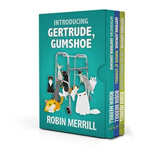 Gertrude, Gumshoe Cozy Mystery Series Box Set: Books 1, 2, and 3