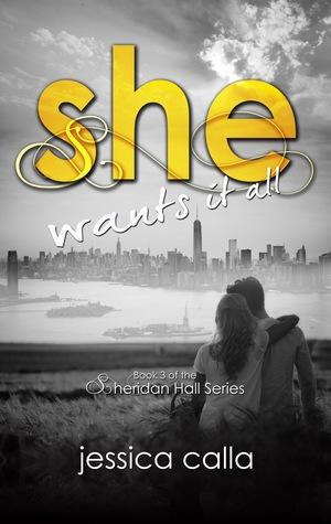 She Wants It All (Sheridan Hall #3)