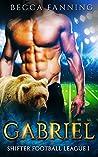 Gabriel (Shifter Football League, #1)
