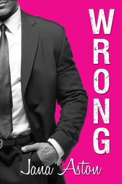 Jana Aston - Wrong 1 - Wrong